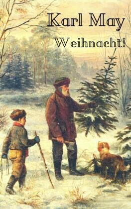Karl May: Weihnacht!