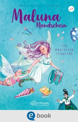 Maluna Mondschein - Ein magischer Schultag