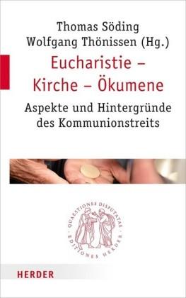Eucharistie - Kirche - Ökumene