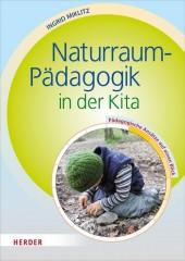 Naturraum-Pädagogik in der Kita