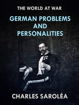 German Problems and Personalities