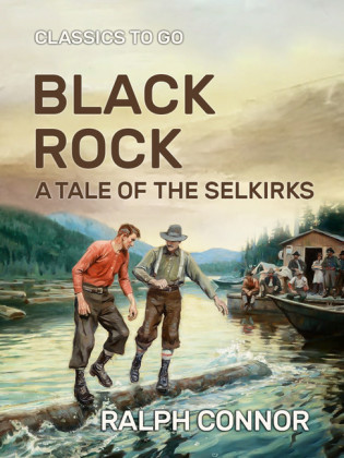 Black Rock A Tale of the Selkirks