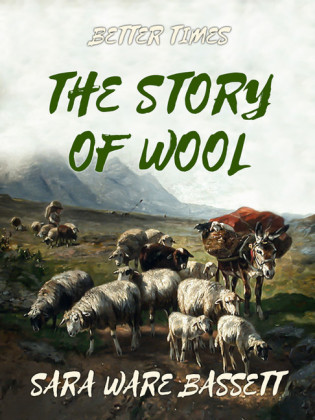 The Story of Wool