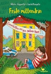 Frido mittendrin - Geschichten aus dem gelben Haus Cover