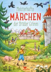 Meisterhafte Märchen der Brüder Grimm Cover