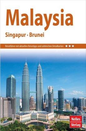 Nelles Guide Reiseführer Malaysia - Singapur - Brunei