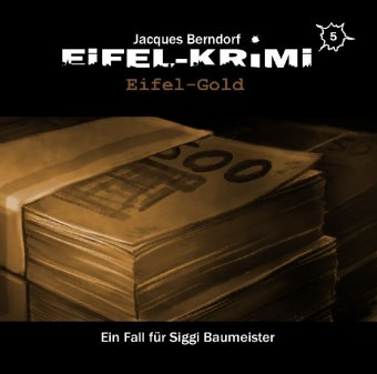 Eifel-Krimi - Eifel-Gold, 2 Audio-CD
