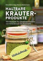 Haltbare Kräuterprodukte