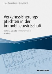 Verkehrssicherungspflichten in der Immobilienwirtschaft