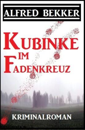 Kubinke im Fadenkreuz