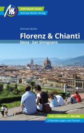 Florenz & Chianti Reiseführer Michael Müller Verlag, m. 1 Karte