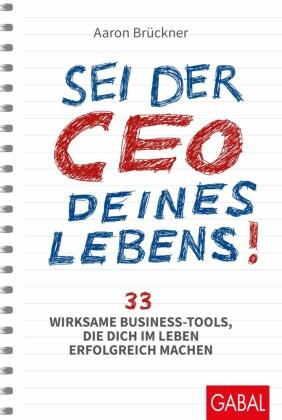 Sei der CEO deines Lebens!