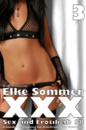 XXX - Sexgeschichten von Elke Sommer