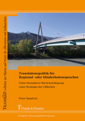 Translationspolitik für Regional- oder Minderheitensprachen unter besonderer Berücksichtigung einer Strategie der Offenheit