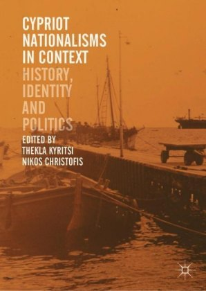 Cypriot Nationalisms in Context