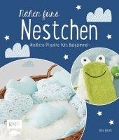 Nähen fürs Nestchen - Niedliche Projekte fürs Babyzimmer Cover