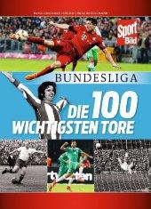 Bundesliga - Die 100 wichtigsten Tore Cover