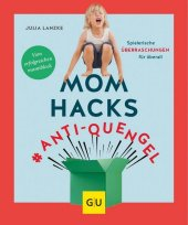 Mom Hacks #Anti-Quengel Cover