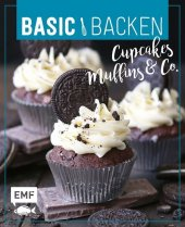 Basic Backen - Cupcakes, Muffins und Co.
