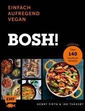 Bosh! einfach - aufregend - vegan Cover
