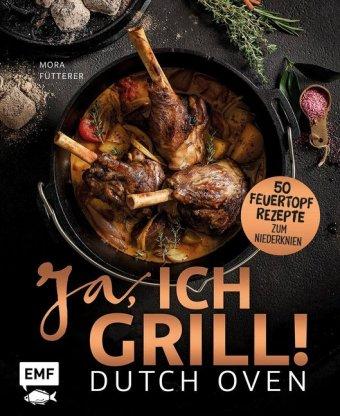 Dutch Oven - Ja, ich grill!
