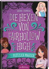 Die Hexen von Fairhollow High - Plötzlich magisch Cover
