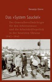 """Das """"System Sauckel"""""""