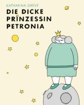 Die dicke Prinzessin Petronia Cover
