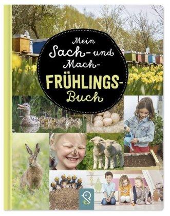 Mein Sach- und Mach-Frühlings-Buch