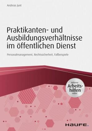 Praktikanten- und Ausbildungsverhältnisse im öffentlichen Dienst - inkl. Arbeitshilfen online