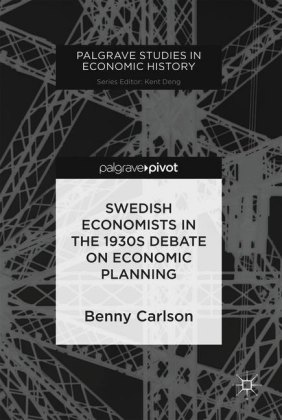 Swedish Economists in the 1930s Debate on Economic Planning