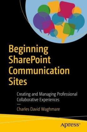 Beginning SharePoint Communication Sites