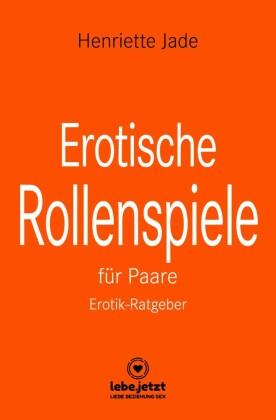 Erotische Rollenspiele für Paare | Erotischer Ratgeber