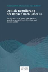 OpRisk-Regulierung der Banken nach Basel IV