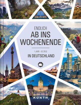 Endlich ab ins Wochenende - 1 Jahr - 52 Ziele in Deutschland