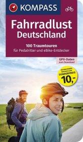 Fahrradlust Deutschland, 100 Traumtouren für Pedalritter und E-Bike-Entdecker Cover