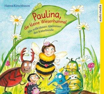 Paulina, die kleine Wiesenhummel, 2 Audio-CDs