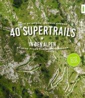 40 Supertrails in den Alpen Cover