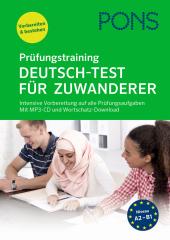 PONS Prüfungstraining Deutsch-Test für Zuwanderer, m. MP3-CD Cover