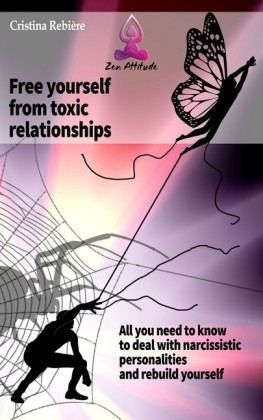 Free yourself from toxic relationships