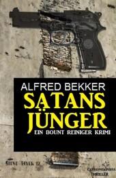 Satansjünger - Ein Bount Reiniger Krimi