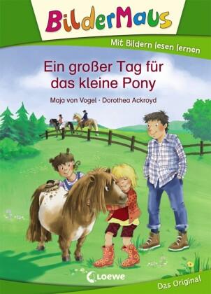 Bildermaus - Ein großer Tag für das kleine Pony