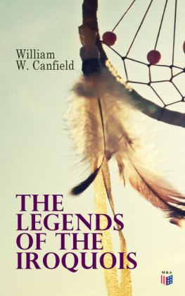 The Legends of the Iroquois