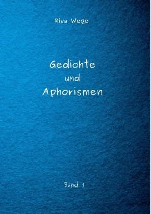 Gedichte und Aphorismen