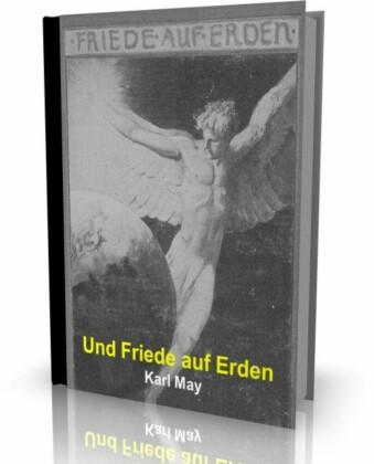 Und Friede auf Erden von Karl May