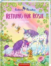 Einhorn-Paradies - Rettung für Rosie