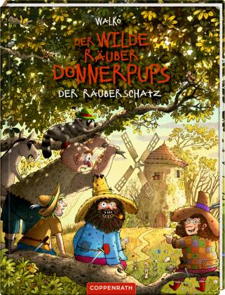 Der wilde Räuber Donnerpups - Der Räuberschatz