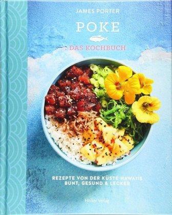 Poke - Das Kochbuch