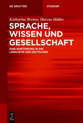 Bremer; Müller: Sprache, Wissen und Gesellschaft