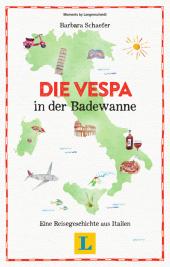 Die Vespa in der Badewanne - Lesevergnügen für den Urlaub